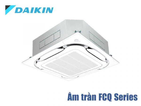 Điều hòa âm trần Daikin FCQ Series